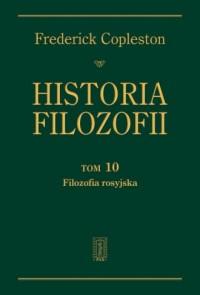 Historia filozofii. Tom 10. Filozofia rosyjska - okładka książki