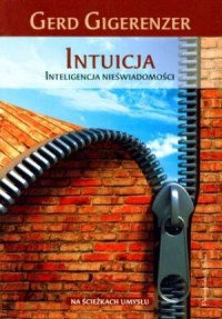 Intuicja inteligencja nieświadomości - okładka książki