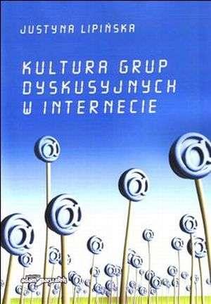 Kultura grup dyskusyjnych w internecie - okładka książki