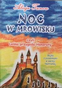 Noc w mrowisku czyli Leśna przygoda Honoraty - okładka książki
