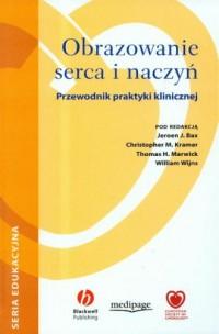 Obrazowanie serca i naczyń (+ CD) - okładka książki