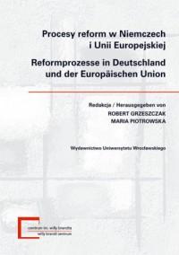 Procesy reform w Niemczech i Unii Europejskiej - okładka książki