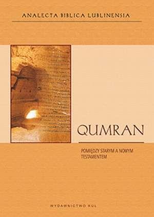 Qumran. Pomiędzy Starym a Nowym - okładka książki