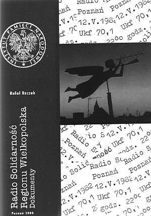 Radio Solidarność Regionu Wielkopolska. - okładka książki