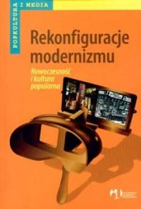 Rekonfiguracje modernizmu - okładka książki