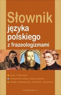 Słownik języka polskiego z frazeologizmami - okładka książki