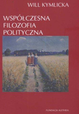 Współczesna filozofia polityczna - okładka książki
