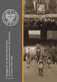 Zmagania ze społeczeństwem. Aparat bezpieczeństwa wobec Wielkopolan w latach 1945-1956 - okładka książki