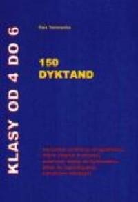150 dyktand. Klasy od 4 do 6 - okładka podręcznika