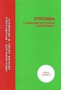 Dyktanda z zasadami ortografii i interpunkcji - okładka książki