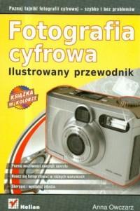 Fotografia cyfrowa. Ilustrowany przewodnik - okładka książki