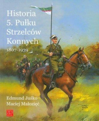 Historia 5. Pułku Strzelców Konnych - okładka książki