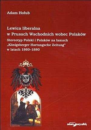 Lewica liberalna w Prusach Wschodnich - okładka książki