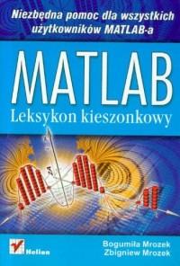 MATLAB. Leksykon kieszonkowy - okładka książki