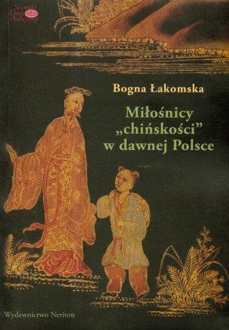 Miłośnicy chińskości w dawnej Polsce - okładka książki