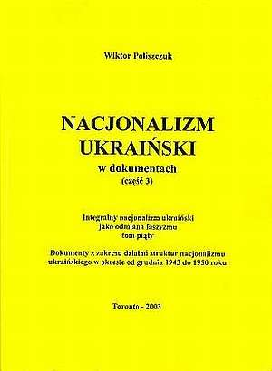 Nacjonalizm Ukraiński w dokumentach - okładka książki