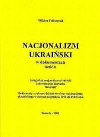 Nacjonalizm Ukraiński w dokumentach cz. 3. Integralny nacjonalizm ukraiński jako odmiana faszyzmu. Tom 5 - okładka książki