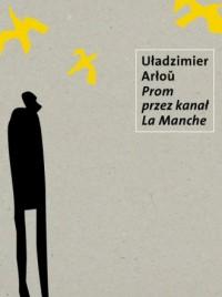 Prom przez Kanał la Manche - okładka książki