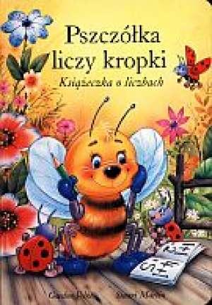Pszczółka liczy kropki. Książeczka - okładka książki