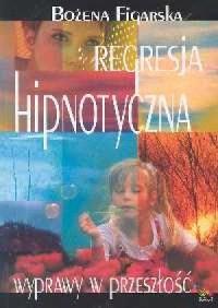 Regresja hipnotyczna - okładka książki