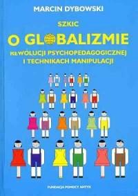 Szkic o globalizmie, rewolucji - okładka książki