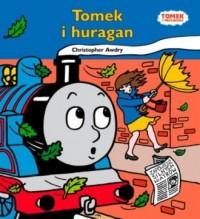 Tomek i przyjaciele. Tomek i huragan - okładka książki
