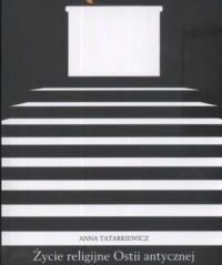 Życie religijne Ostii antycznej - okładka książki