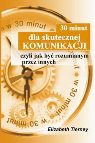 30 minut dla skutecznej komunikacji - okładka książki
