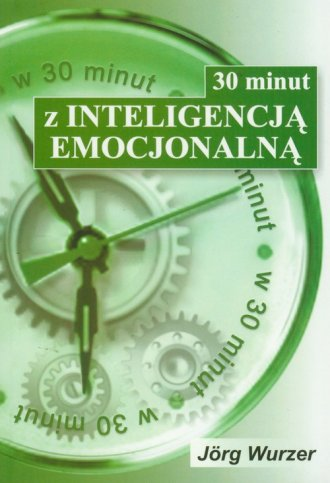 30 minut z inteligencją emocjonalną - okładka książki