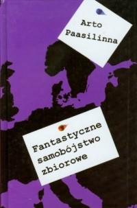 Fantastyczne samobójstwo zbiorowe - okładka książki