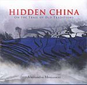 Hidden China on the trail of old - okładka książki