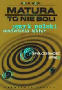 Język polski. Współczesność. Epika - okładka książki