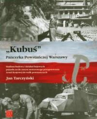 Kubuś. Pancerka Powstańczej Warszawy - okładka książki