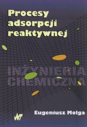Procesy adsorpcji reaktywnej - okładka książki