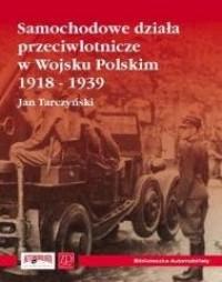 Samochodowe działa przeciwlotnicze w Wojsku Polskim 1918-1939 - okładka książki