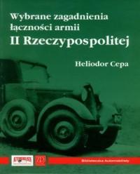 Wybrane zagadnienia łączności armii II Rzeczypospolitej - okładka książki