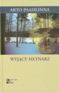 Wyjący młynarz - okładka książki