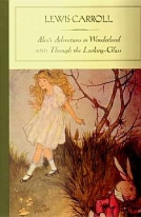 Alice s Adventures in Wonderland and Through the Looking-Glass - okładka książki