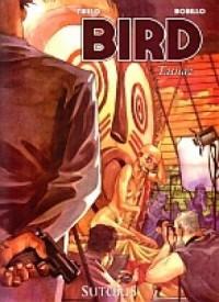 Bird. Tom 1. Tatuaż - okładka książki