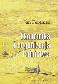 Ekonomika i organizacja rolnictwa - okładka książki