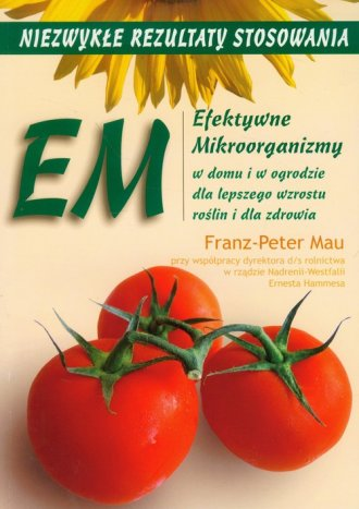 EM. Efektywne Mikroorganizmy w - okładka książki