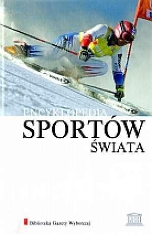 Encyklopedie Sportów Świata. Tom - okładka książki