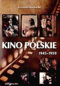 Kino Polskie 1945-1959 - okładka książki