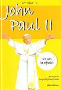 My name is John Paul II - okładka książki