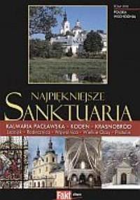 Najpiękniejsze sanktuaria. Polska Wschodnia. Tom 17 - okładka książki