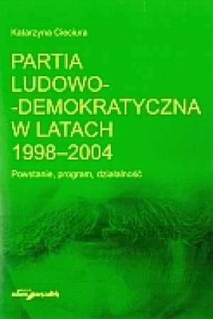 Partia Ludowo-demokratyczna w latach - okładka książki