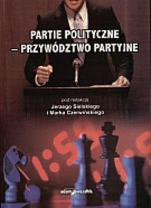Partie polityczne - przywództwo - okładka książki