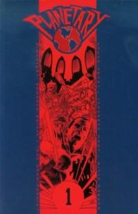 Planetary 1. Dookoła świata i inne opowiadania - okładka książki