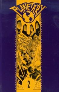 Planetary 2. Dookoła świata i inne opowiadania - okładka książki