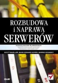 Rozbudowa i naprawa serwerów - okładka książki